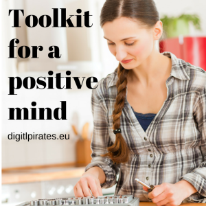 Toolkit for a positive mind